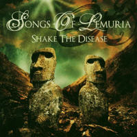 Songs Of Lemuria - Shake The Disease