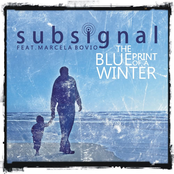 Subsignal - The Blueprint Of A Winter
