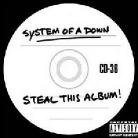 System Of A Down (SOAD) - Steal This Album