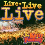 The Kelly Family - Live Live Live (Live) CD1