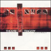 Theatre Of Tragedy - Assembly