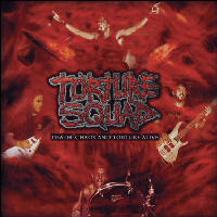 Torture Squad - Death, Chaos And Torture Alive