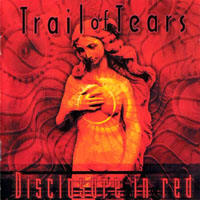 Trail Of Tears - Disclosure in Red