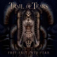Trail Of Tears - Freefall Into Fear