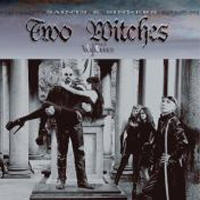 Two Witches - Saints And Sinners
