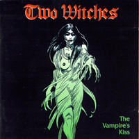 Two Witches - The Vampire's Kiss