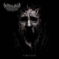 Unfathomable Ruination - Finitude