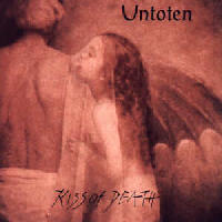 Untoten - Kiss Of Death