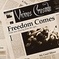 Vicious Crusade - Freedom Comes
