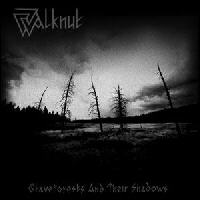 Walknut - Graveforests And Their Shadows