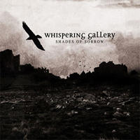 Whispering Gallery - Shades of Sorrow