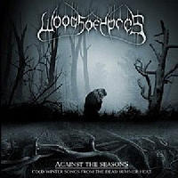 Woods Of Ypres - Against The Seasons - Cold Winter Songs From The Dead Summer Heat