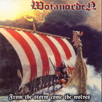 Wotanorden - From The Storm Come The Wolves