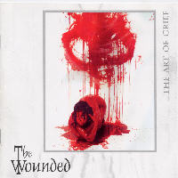 The Wounded - The Art Of Grief