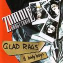 Zombie Ghost Train - Glad Rags And Body Bags