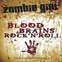 Zombie Girl - Blood Brains And Rock'n'roll